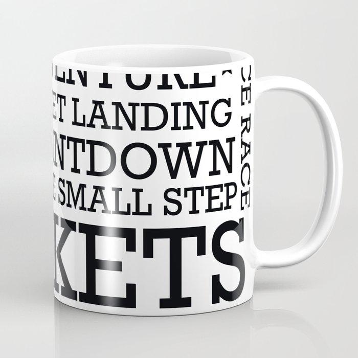 Space Text inspirational poster. Coffee Mug