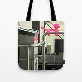 ...And Have A Nice Day Tote Bag