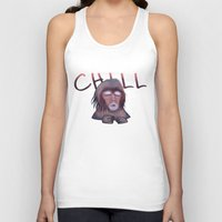chill Tank Tops featuring CHILL by ThousandPandas