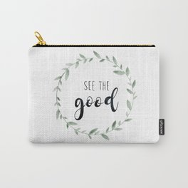 See the Good, Watercolor, Floral Leaf Wreath Carry-All Pouch