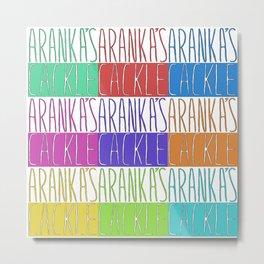 Aranka's Cackle Metal Print