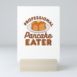 Professional Pancake Eater Mini Art Print