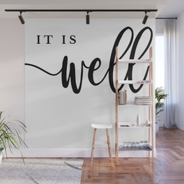 It Is Well [With My Soul] Calligraphy Print Wall Mural