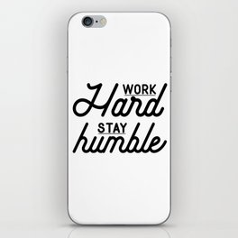 OFFICE WALL ART, Work Hard Stay Humble,Play Hard,Motivational Poster,Be Kind,Home Office Desk,Printa iPhone Skin