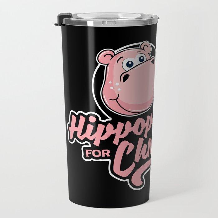I want a hippopotamus for Christmas Travel Mug