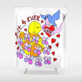 """""""2-14 4 Ever"""" Shower Curtain"""