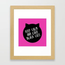 keep calm and love black cats Framed Art Print