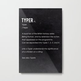 Typer Metal Print