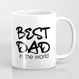 Best Dad in the World Coffee Mug