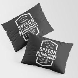 Gift for Speech Pathologist Pillow Sham