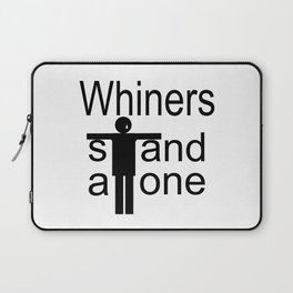Whiners stand alone Laptop Sleeve