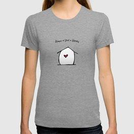 House + Love + Home T-shirt