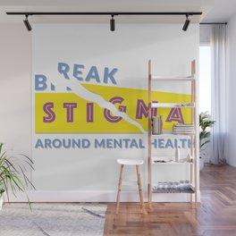 Break stigma around mental health Wall Mural