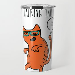 Prudence and her talking tail Travel Mug