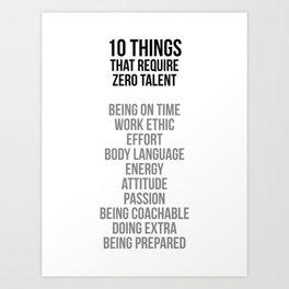 Ten Things That Require Zero Talent, Office Decor, Office Wall Art Art Print