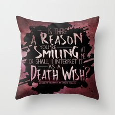 Death Wish quote Design Throw Pillow