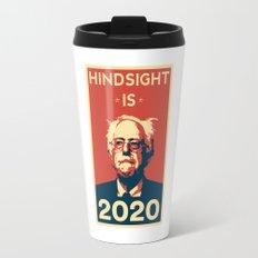 Hindsight is 2020 Bernie Sanders Travel Mug