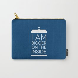 I Am Bigger On The Inside Carry-All Pouch