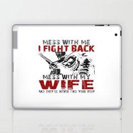 DON'T MESS MY WIFE! Laptop & iPad Skin