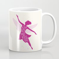 tinker bell Mugs featuring All the World is made of FAITH, TRUST and PIXIE Dust - Tinker Bell Inspired Art Print  by Kitchen Bath Prints