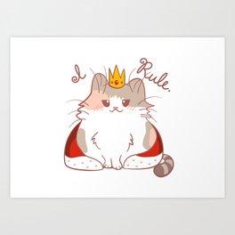 I Rule! Art Print