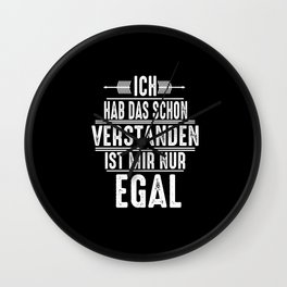 I Understand That, I Just Don't Care Wall Clock