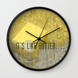 it's like butter - series 4 of 4 Wall Clock