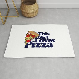 This girl loves pizza Rug