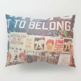 Build the world that you want to belong I Pillow Sham