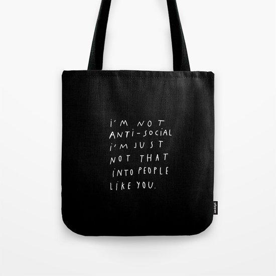 I AM NOT ANTI-SOCIAL Tote Bag