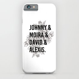 Schitts Creek. Johnny Moira David Alexis Rose apothecary. Rosebud motel gift iPhone Case