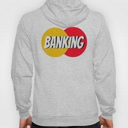 Banking Hoody