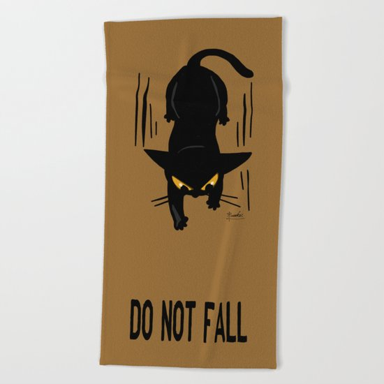 Do not fall Beach Towel