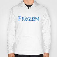 frozen Hoodies featuring Frozen  by Sierra Christy Art