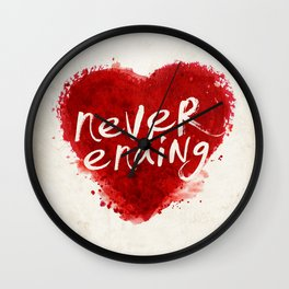 never ending love Wall Clock