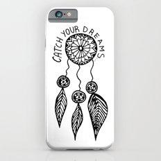 Catch your dreams  Slim Case iPhone 6s