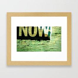 Now Framed Art Print