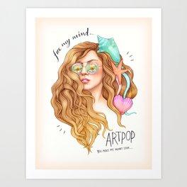 Free my mind, ARTPOP Art Print