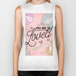 You Are so Loved - Cute Valentine's Illustration Biker Tank
