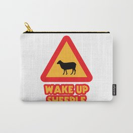 WAKE UP SHEEPLE Carry-All Pouch