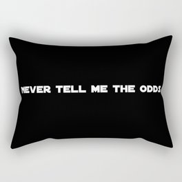 Never tell me the odds funny sci-fi geek 80s eighties quote inspirational science fiction saying Rectangular Pillow