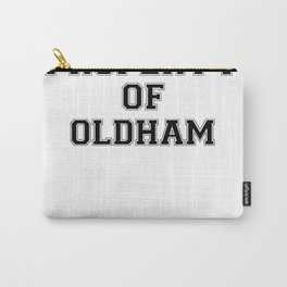 Property of OLDHAM Carry-All Pouch