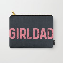 girl dad Carry-All Pouch