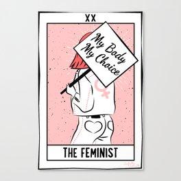 The Feminist - My Body My Choice Canvas Print