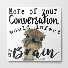 Infectious Conversation Metal Print