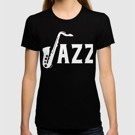 Classic Saxophone Music Jazz Band Lovers Gifts T-shirt