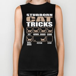 Stubborn Cat Tricks design Biker Tank