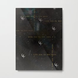 -I Take You to the Moon Metal Print