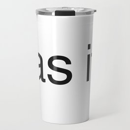 As if(clueless) Travel Mug