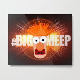 The Big Meep Metal Print